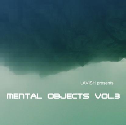 Lavish - Mental Objects Vol.3 - Front